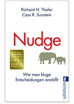 nudge-wie-man-kluge-entscheidungen-anstoesst-richard-thaler